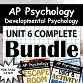 AP Psychology - Unit 6 - Full Unit - Developmental Psychol