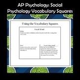 AP Psychology Vocabulary Squares-Social Psychology