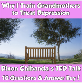 AP Psychology- Why I Train Grandmothers to Treat Depression (TED Talk)