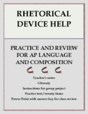 AP Language and Composition:  Practice with Rhetorical Devices
