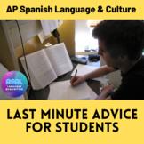 AP SPANISH LANGUAGE EXAM LAST MINUTE ADVICE