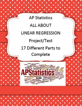 AP STATISTICS MATH ALL ABOUT LINEAR REGRESSION