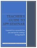 AP Seminar Teacher's Guide