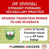 AP Spanish: 12 Transition Words