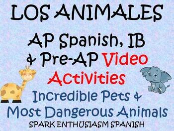 AP Spanish Animal Video Activities