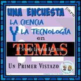 AP Spanish Encuesta de Intereses en Temas * La Ciencia y L