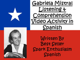 AP Spanish Gabriela Mistral Biography Listening and Comprehension Video Activity