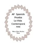 AP Spanish  La Vida Contemporanea