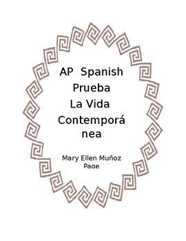 AP Spanish  La Vida Contemporanea