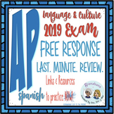 AP Spanish Language & Culture Free Response >> LAST. MINUTE. REVIEW . It's FREE!