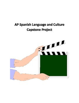AP Spanish Language and Culture Capstone Project