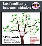 AP Spanish:Las Familias y las comunidades:Can be use as di