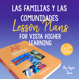 AP Spanish Lesson Plans and Curriculum for Las familias y las comunidades VHL