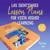 AP Spanish Lesson Plans and Curriculum for Las identidades for VHL