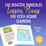 AP Spanish Lesson Plans and Curriculum for Los desafíos mundiales for VHL