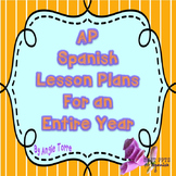 AP Spanish Lesson Plans and Curriculum for an Entire Year
