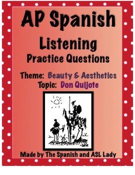 AP Spanish Listening - Beauty & Aesthetics - Don Quijote - TEST PREP