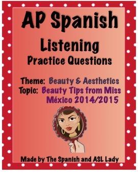 AP Spanish Listening - Beauty & Aesthetics - Miss México Beauty Tips - TEST PREP