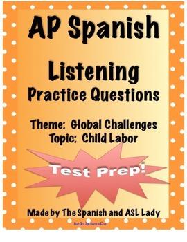 AP Spanish Listening - Global Challenges - Child Labor - T