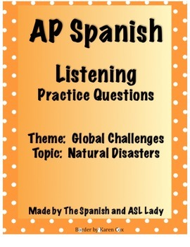 AP Spanish Listening - Global Challenges - Natural Disasters - TEST PREP