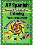 AP Spanish Listening - Personal & Public Identities - Stereotypes - TEST PREP