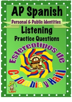 AP Spanish Listening - Personal & Public Identities - Stereotypes - TEST PREP