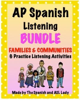 AP Spanish Listening Family & Communities - Test Prep BUNDLE