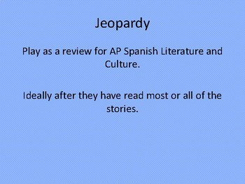AP Spanish Literature Review Jeopardy