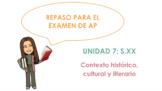 AP Spanish Literature Review - Unit 7