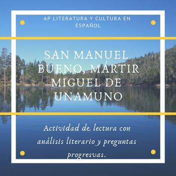 """AP Spanish Literature """"San Manuel Bueno, Mártir"""" Lectura y preguntas"""
