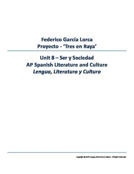 AP Spanish Literature and Culture - Project García Lorca - Unit 8 Ser y Sociedad