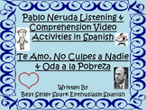 AP Spanish Pablo Neruda Listening and Comprehension Video Activities