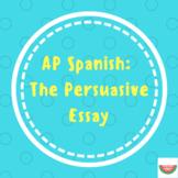 AP Spanish Persuasive Essay Outline/Esquema del ensayo persuasivo