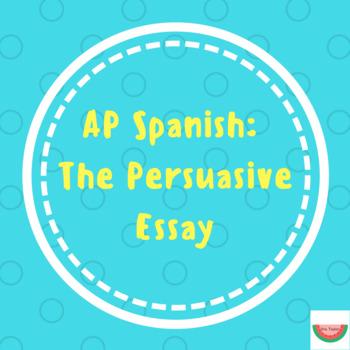 Spanish Persuasive Essay Teaching Resources   Teachers Pay Teachers