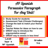 AP Spanish Persuasive Paragraph Assessment: Study Guide, Assessment and Rubric!