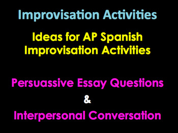 AP Spanish Persuassive Essay Ideas | AP  Diaries | Interpersonal Conversations