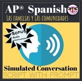 AP Spanish: Práctica conversación simulada: script with pr
