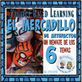 Project Based Learning * El Mercadillo de Artefactos * AP