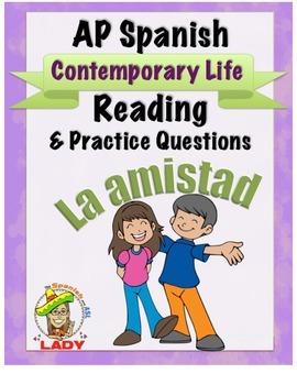AP Spanish Reading - Contemporary Life - Friendship - TEST PREP