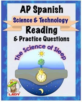 AP Spanish Reading - Science & Tech - Sleep - TEST PREP