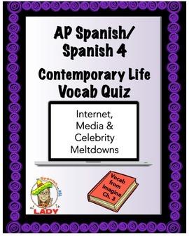 AP Spanish Imagina Chapter 3 Vocab Quiz Contemporary Life & Communication