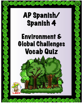 Imagina Chapter 5 Vocab Quiz - AP Spanish - Environment & Global Challenges