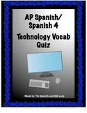 Imagina Chapter 8  Vocab Quiz - AP Spanish / Spanish 4 - Technology