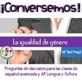 AP Spanish Speaking Discussion Questions: La igualdad de género