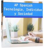 AP Spanish – Tecnología, Individuo y Sociedad (Práctica Integral).