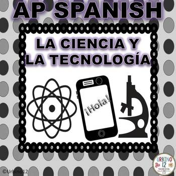 AP Spanish Theme Posters Science and Technology