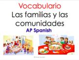 AP Spanish Vocabulario Las  Familias y Comunidades - Based