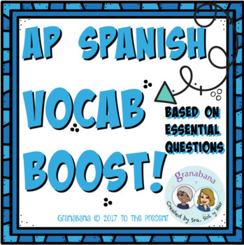 AP Spanish Vocabulary Boost! based on Essential Questions Preguntas Esenciales