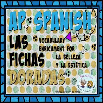 No Prep! AP Spanish Vocabulary Enrichment Retention La Belleza y La Estética