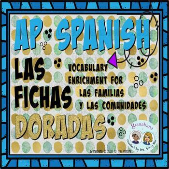 AP Spanish Vocabulary Enrichment Retention Las Familias y Las Comunidades